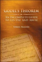 Godel's Theorem: An Incomplete Guide to Its Use and Abuse https://pic.blog.plover.com/covers/FranzenGodel.jpg