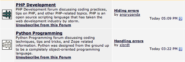 "The screenshot shows the menu page of an Internet discussion forum.  Two forum groups are in the screenshot. The most recent discussion topic in the ""PHP Development"" group is ""Hiding errors"".  The most recent topic in the ""Python Programming"" group is ""Handling errors"""