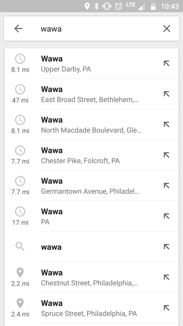 A screenshot of my phone; I am doing a location search for 'Wawa' and the phone's top 5 suggestions are each between 7.7 and 47 miles away; at the bottom of the screen are stores 2.2 and 2.4 miles away.